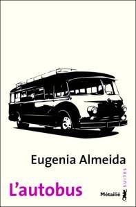 Το Λεωφορείο της Εουχένια Αλμέιδα