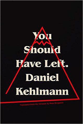 Έπρεπε να είχες φύγει του Ντάνιελ Κέλμαν