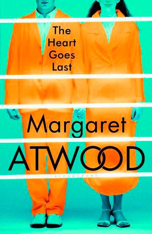 Η καρδιά πεθαίνει τελευταία της Μάργκαρετ Άτγουντ