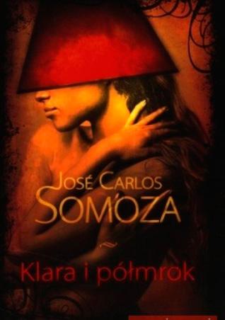Η Κλάρα στο μισοσκόταδο του Χοσέ Κάρλος Σομόθα