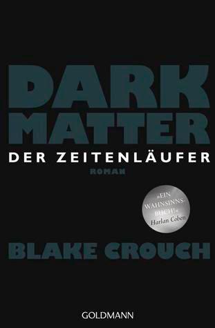 Σκοτεινή ύλη του Blake Crouch